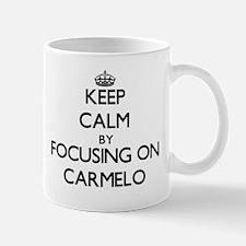 Keep Calm by focusing on on Carmelo Mugs