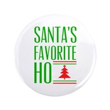 "Santa's Favorite 3.5"" Button"