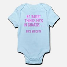 My Daddy Thinks Hes In Charge Body Suit