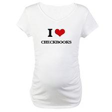 I love Checkbooks Shirt