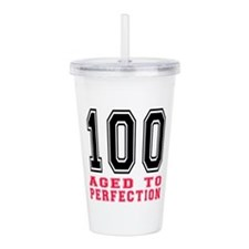 100 Aged To Perfection Acrylic Double-wall Tumbler