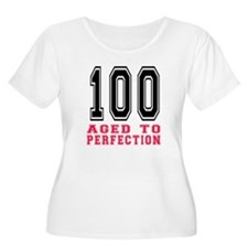 100 Aged To P T-Shirt