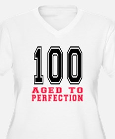 100 Aged To Perfe T-Shirt