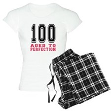 100 Aged To Perfection Birt Pajamas