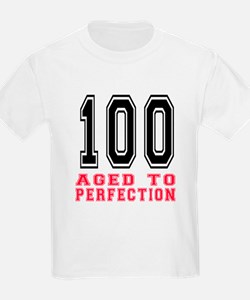 100 Aged To Perfection Birthday T-Shirt