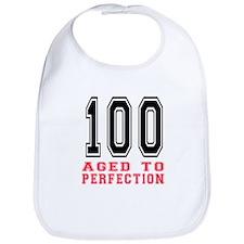 100 Aged To Perfection Birthday Designs Bib