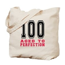 100 Aged To Perfection Birthday Designs Tote Bag