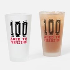 100 Aged To Perfection Birthday Des Drinking Glass