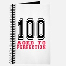 100 Aged To Perfection Birthday Designs Journal