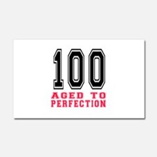 100 Aged To Perfection Birthday Car Magnet 20 x 12