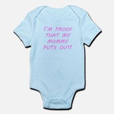 Proof That My Mommy Puts Out Body Suit