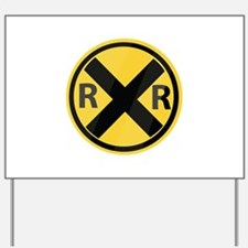 RR Crossing Yard Sign