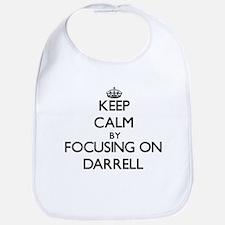 Keep Calm by focusing on on Darrell Bib