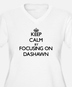 Keep Calm by focusing on on Dash Plus Size T-Shirt