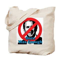 Once Was Enough Tote Bag