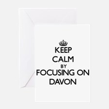 Keep Calm by focusing on on Davon Greeting Cards