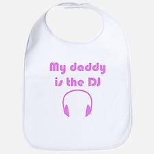My Daddy Is The DJ Bib