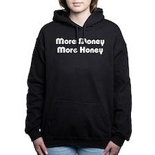 More Money More Honey Women's Hooded Sweatshirt