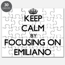 Keep Calm by focusing on on Emiliano Puzzle