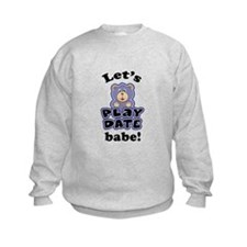 Let's Play Date babe Sweatshirt