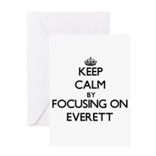 Keep Calm by focusing on on Everett Greeting Cards