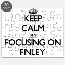 Keep Calm by focusing on on Finley Puzzle
