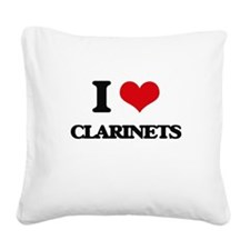 I love Clarinets Square Canvas Pillow