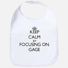 Keep Calm by focusing on on Gage Bib