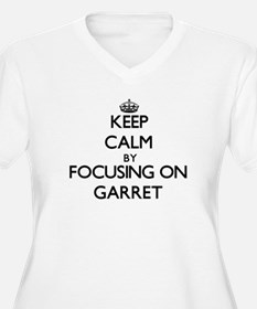Keep Calm by focusing on on Garr Plus Size T-Shirt