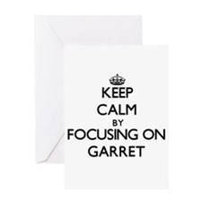 Keep Calm by focusing on on Garret Greeting Cards