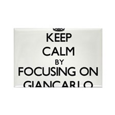 Keep Calm by focusing on on Giancarlo Magnets