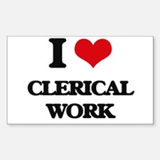 I love Clerical Work Decal