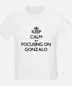 Keep Calm by focusing on on Gonzalo T-Shirt