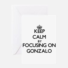 Keep Calm by focusing on on Gonzalo Greeting Cards