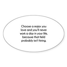 Choose A Major You Love Decal