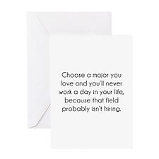 Choose A Major You Love Greeting Card