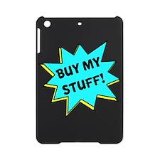 Buy My Stuff! iPad Mini Case