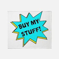 Buy My Stuff! Throw Blanket