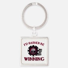 I'd Rather Be Winning Square Keychain