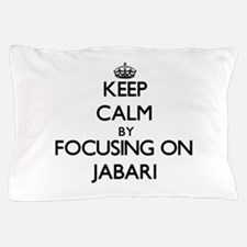 Keep Calm by focusing on on Jabari Pillow Case
