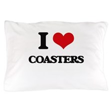 I love Coasters Pillow Case