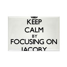 Keep Calm by focusing on on Jacoby Magnets