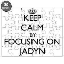 Keep Calm by focusing on on Jadyn Puzzle