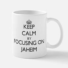 Keep Calm by focusing on on Jaheim Mugs