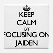 Keep Calm by focusing on on Jaiden Tile Coaster