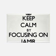 Keep Calm by focusing on on Jamir Magnets