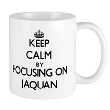 Keep Calm by focusing on on Jaquan Mugs