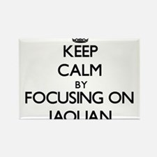 Keep Calm by focusing on on Jaquan Magnets