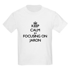 Keep Calm by focusing on on Jaron T-Shirt
