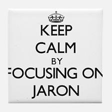 Keep Calm by focusing on on Jaron Tile Coaster